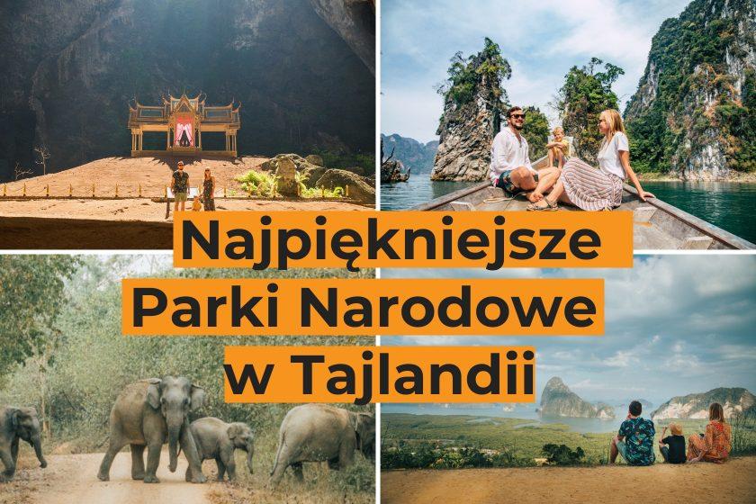 Najpiękniejsze Parki Narodowe w Tajlandii